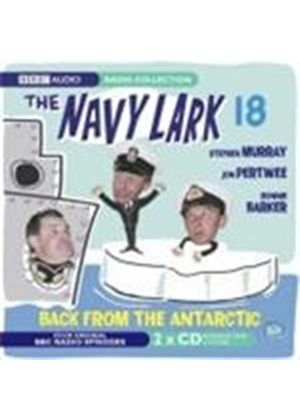 The Navy Lark - Vol. 18: Back From The Antarctic (Music CD)