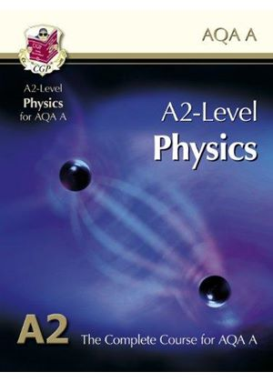 A2 Physics Aqa Student Book