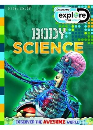 Discovery Explore Your World Body Science