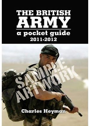 British Army: A Pocket Guide 2012-2013