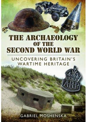 Archaeology Of The Second World War