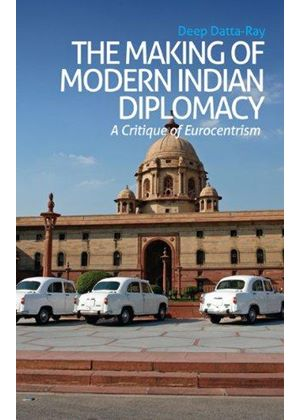 Making Of Modern Indian Diplomacy