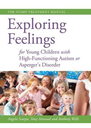 Exploring Feelings For Young Children With High-Functioning Autism Or Aspergers Disorder