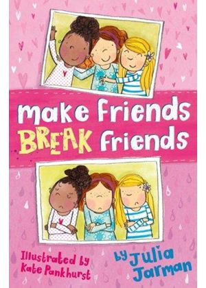 Make Friends, Break Friends