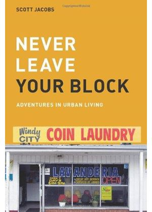 Never Leave Your Block