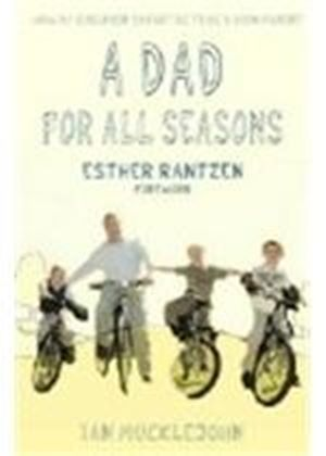 Dad For All Seasons