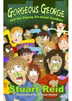 Gorgeous George & The Zigzag Zit-Faced Zombies