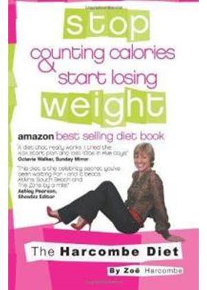 Harcombe Diet: Stop Counting Calories & Start Losing Weight (Paperback)