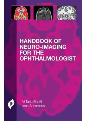 Handbook Of Neuro-Imaging For The Ophthalmologist