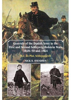 Generals Of The Danish Army In The First And Second Schleswig-Holstein Wars, 1848-50 And 1864