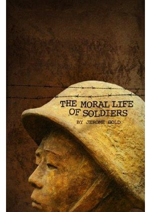 Moral Life Of Soldiers