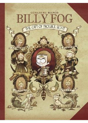 Billy Fog Volume 1: The Gift Of Trouble Sight