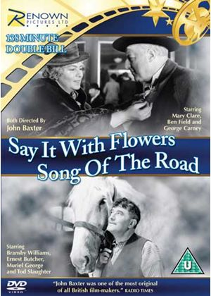 Say it with Flowers & Song of the Road