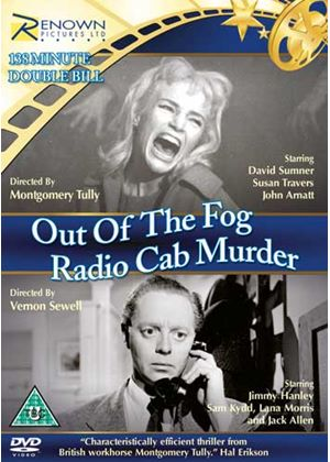 Out Of The Fog & Radio Cab Murder