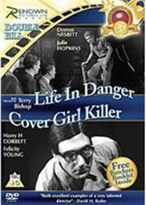 Life In Danger / Cover-girl Killer