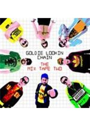 Goldie Lookin' Chain - Mix Tape Vol.2, The (Music CD)