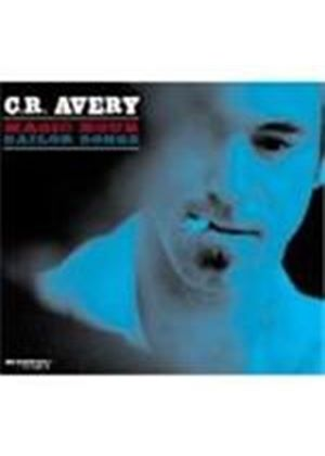 C.R. Avery - Magic Hour Sailor Songs (Music CD)