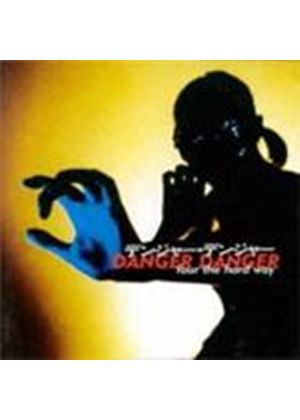 Danger Danger - Four The Hard Way (Music CD)