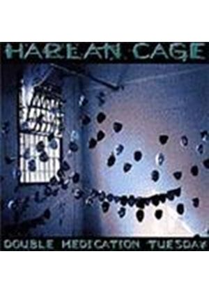Harlan Cage - Double Medication Tuesday (Music CD)