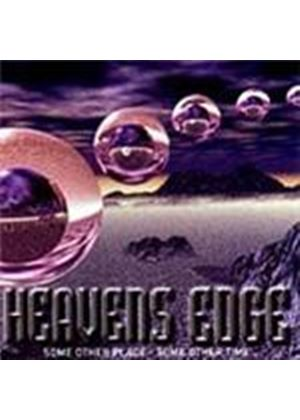 Heavens Edge - Some Other Place Some Other Time (Music CD)