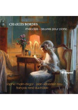 Charles Bordes: Songs and Works for Piano (Music CD)