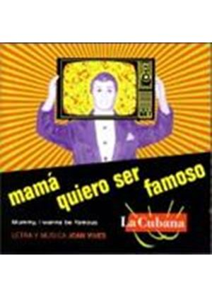 Various Artists - MAMA QUIERO SER FAMOSO