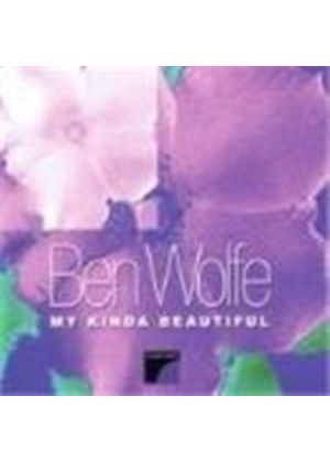 Ben Wolfe - My Kinda Beautiful