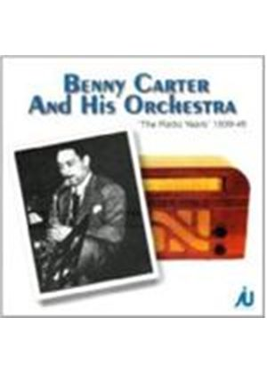 Benny Carter & His Orchestra - Radio Years 1939-1946, The