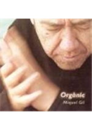 Miguel Gil - Organic