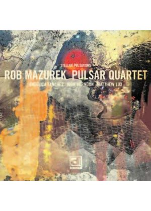 Rob Mazurek - Stellar Pulsations (Music CD)
