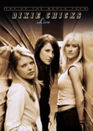 Dixie Chicks, The - Top Of The World - Live