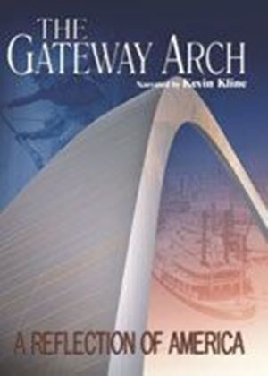 Gateway Arch - Areflection Of America