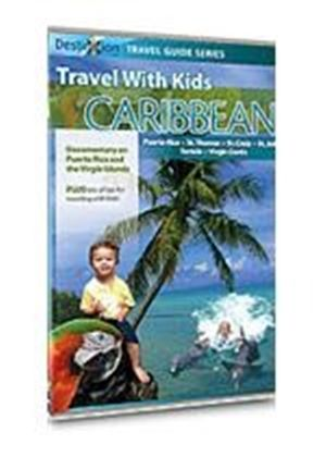 Travel With Kids - The Caribbean