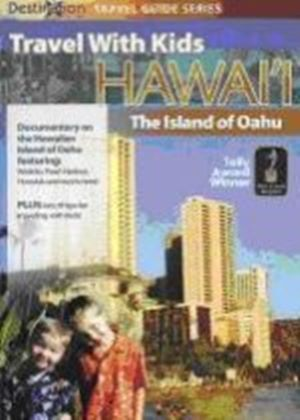 Travel With Kids - The Island Of Oahu