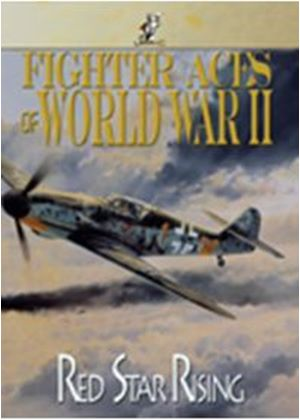 Fighter Aces of World War II - Red Star Rising