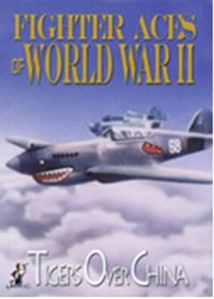 Fighter Aces Of World War 2 - Tigers Of China