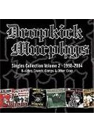 Dropkick Murphys - Singles Collection Vol.2 (1998-2004 - B-Sides Covers Comps And Other Crap)