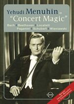 Yehudi Menuhin - Concert Magic