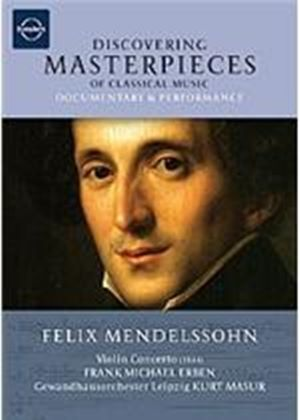 Discovering Masterpieces Of Classical Music - Felix Mendelssohn - Concerto For Violin And Orchestra