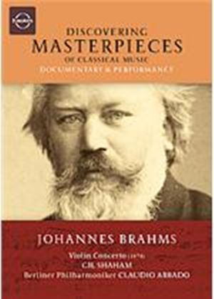 Discovering Masterpieces Of Classical Music - Johannes Brahms - Violin Concerto