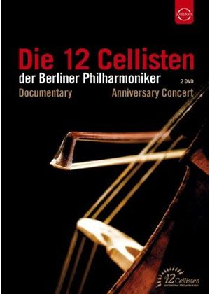 12 Cellisten der Berliner Philharmoniker Anniversary Concert (Music CD)