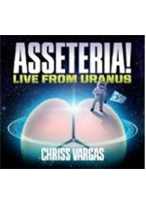 Chriss Vargas - Asseteria (Live From Uranus) (Music CD)