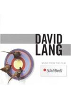 David Lang: Music from the Film (Untitled) (Music CD)