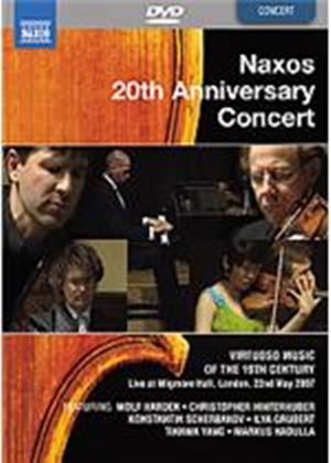 Naxos 20th Anniversary Concert - Virtuoso Music Of The 19th Century