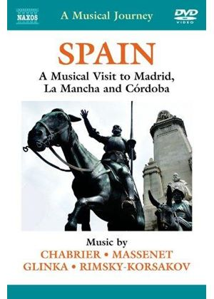 Spain: A Musical Visit to Madrid, La Mancha and Córdoba (Music CD)