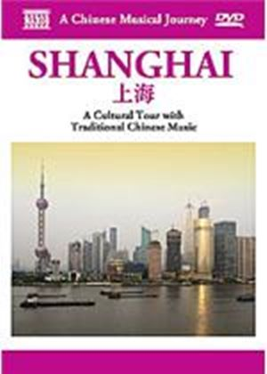 Chinese Musical Journey - Shanghai