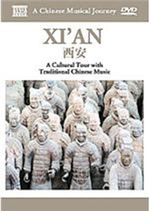 Chinese Musical Journey - Xian