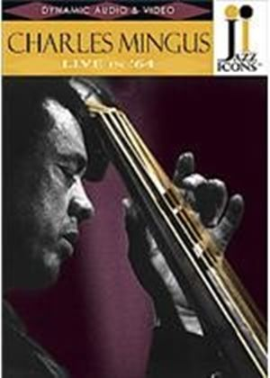 Jazz Icons - Charles Mingus - Live In 64