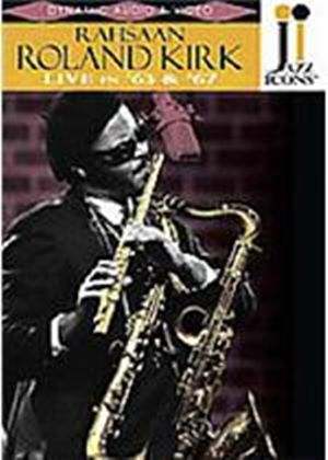 Jazz Icons - Rahsaan Roland Kirk - Live In '63 And '67