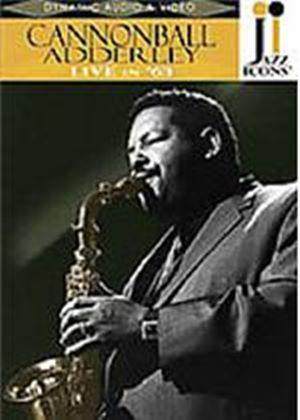 Jazz Icons - Cannonball Adderley - Live In '63